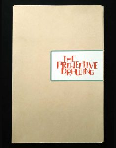 The Projective Drawing catalogue, Text by Brett Littman, The Drawing Center NY, Robin Evans, Artists: Leopold Strobl, Judith Saupper, Simona Koch, Lionel Favre, Brigitte Mahlknecht, Seher Shah, Katrin Sigurdardottír, William Cordova, James Siena, Sara Flores and the Shipibo Art Center, Drawing, Architecture, ACFNY